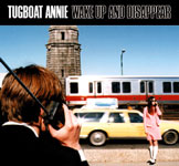 Tugboat Annie - Wake Up and Disappear (front cover)